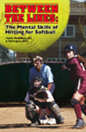 Between the Lines: The Mentals Skills of Hitting for Softball