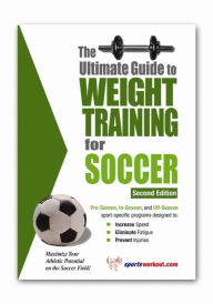 Ultimate GT Weight Training for Soccer, 2E