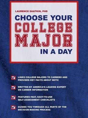Choose A College Major in A Day