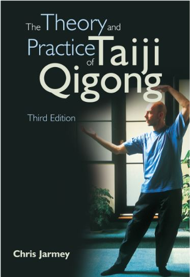 The Theory & Practice of Taiji Qigong