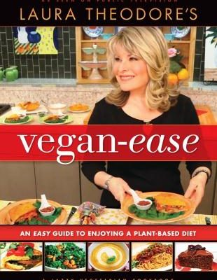 Vegan-Ease: An Easy Guide to Enjoying A Plant-Based Diet