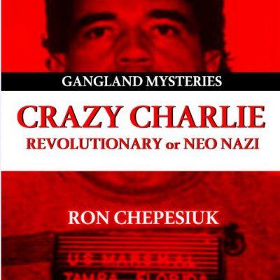 Crazy Charlie Carlo Lehder
