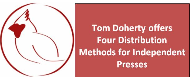Four Distribution Methods for Independent Presses