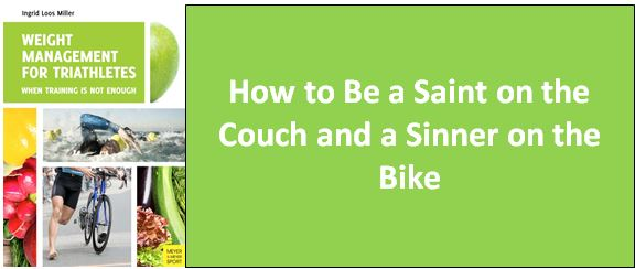 Saint on the Couch Sinner on the Bike