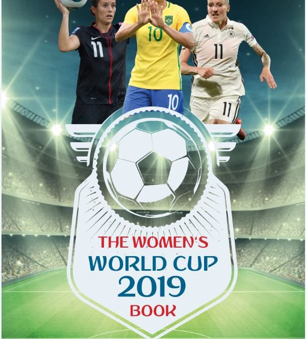 The Women's World Cup 2019 Book