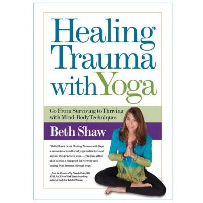Healing Trauma with Yoga