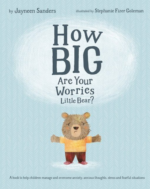 How Big are your Worries Little Bear