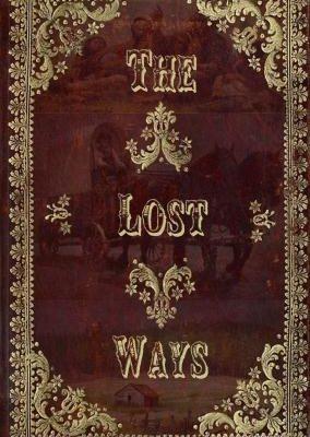 Lost Ways
